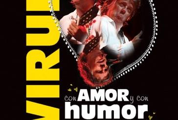 """Virulo """"Con amor y con humor que no es lo mismo pero es igual"""""""