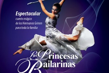 """""""Las Princesas Bailarinas"""" llegan al TAP"""