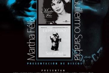 Presentación de discos de Martha Félix y Guillermo Sarabia