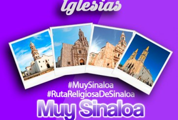De las 12 Iglesias más emblemáticas  de Sinaloa I de III partes