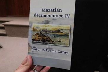 Antonio Lerma Garay presenta el libro: Mazatlán Decimonónico IV