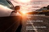 Respeta la señales en carreteras en estas vacaciones