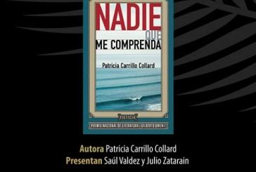 """""""Nadie que me comprenda"""" de  Patricia Carrillo Collard"""