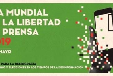 Hoy: Día Mundial de la Libertad de Prensa 2019… Qué Pena