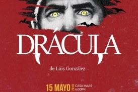 Drácula se presentará en Casa Haas.