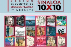 X Encuentro Sinaloa 10×10