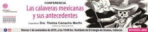 2019-11-01 Conferencia Las calaveras mexicanas y sus antecedentes, culiacan, banner