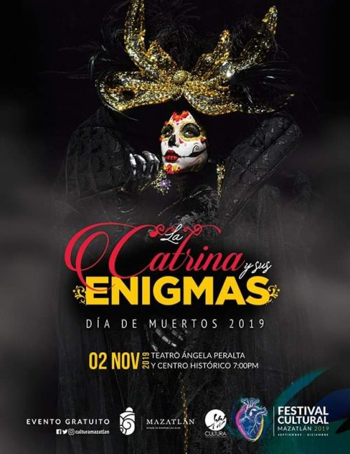 La Catrina y sus Enigmas Mazatlán Callejoineada de Muertos 2019 1