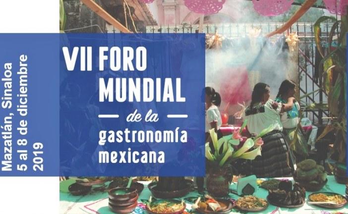 Radiografía del VII Foro Mundial de la Gastronomía Mexicana 2019 cuya sede es: Mazatlán