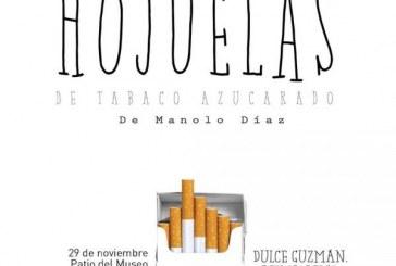 Hojuelas de tabaco azucarado en el Patio del Museo de Arte de Mazatlán