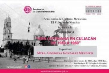 La vida en Culiacán de 1950 a 1980