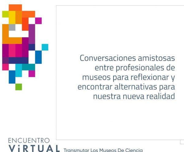 Encuentro Virtual de Museso de Ciencia Sinaloa Sede 2020 Presentación 5