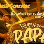 Festejando en Casa a Papá con el Saxofón Romántico de Jesús González 2020