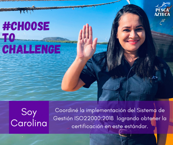 Carolina Velázquez Pesca Azteca Jefa de Aseguramiento de Calidad 2021