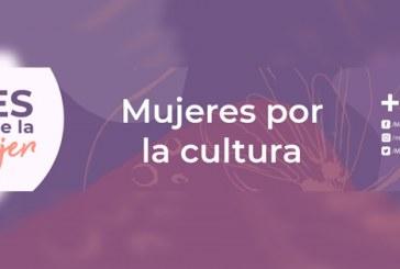 """MASIN inicia el lunes 08 el programa conmemorativo """"Mujeres por la cultura"""""""