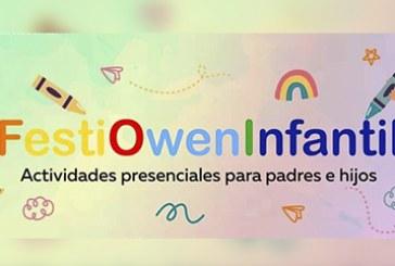 """Del 24 al 30 de abril celebrarán a los niños con el """"FestiOwenInfantil"""""""