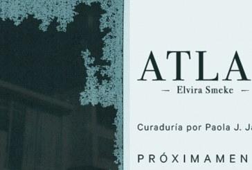 """Elvira Smeke expondrá su serie """"Atlas"""" el 06 de mayo en el MASIN"""