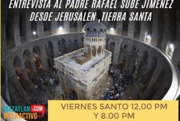 Entrevista en Tierra Santa Jerusalén al Padre Rafael Sube sobre cómo se vive Semana Santa ahí 2021