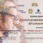 Julio Collado Vides analizará la existencia de las propiedades universales del conocimiento