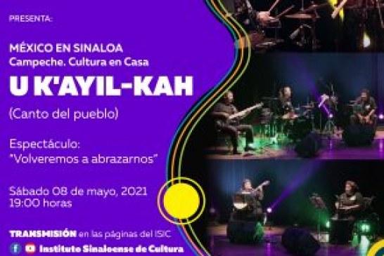 """Este 08 de mayo se reactiva el programa """"México en Sinaloa"""", con artistas de Campeche"""