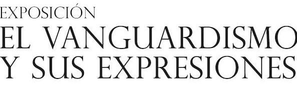 El Vanguardismo y sus Expresiones en Mazatlán 2021 2