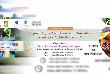 Mariana Benítez expondrá sobre producción de alimentos y biodiversidad
