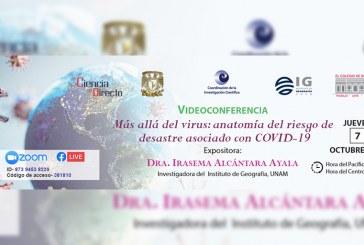 Irasema Alcántara analizará los efectos del COVID-19